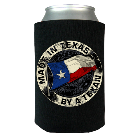 Made In Texas By A Texan Can Wrap