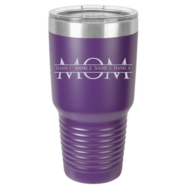 Mom Personalized 30 oz Tumbler