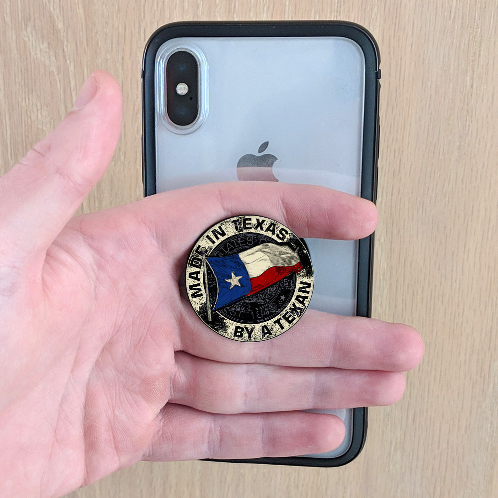 Made In Texas By A Texan Pop Up Phone Grip