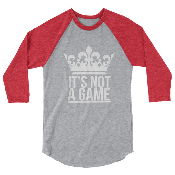 IT'S NOT A GAME 3/4 sleeve raglan shirt (More Colors)