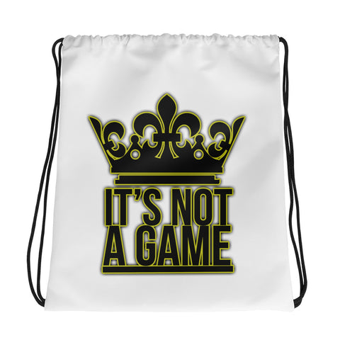 """It's Not A Game"" Drawstring Bag"
