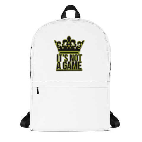 """It's Not A Game"" Backpack"