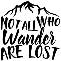 Not All Who Wander Are Lost Inspirational Wall Decals Sticker Home, Offices, Cars, Windows Vinyl Decal Sticker - sparklingselections