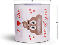 I Love The Poop Outta You Printed Toilet Paper Romantic Novelty Toilet Tissue Funny Gag Gift for Valentine's Day or Anniversary - sparklingselections