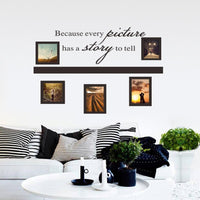 New Photo Frame Every Picture Has A Story Memory Wall Sticker - sparklingselections