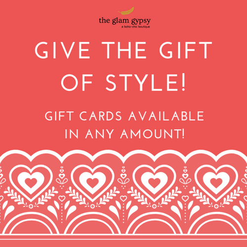 Glam Gypsy Gift Cards (Choose your Amount!)