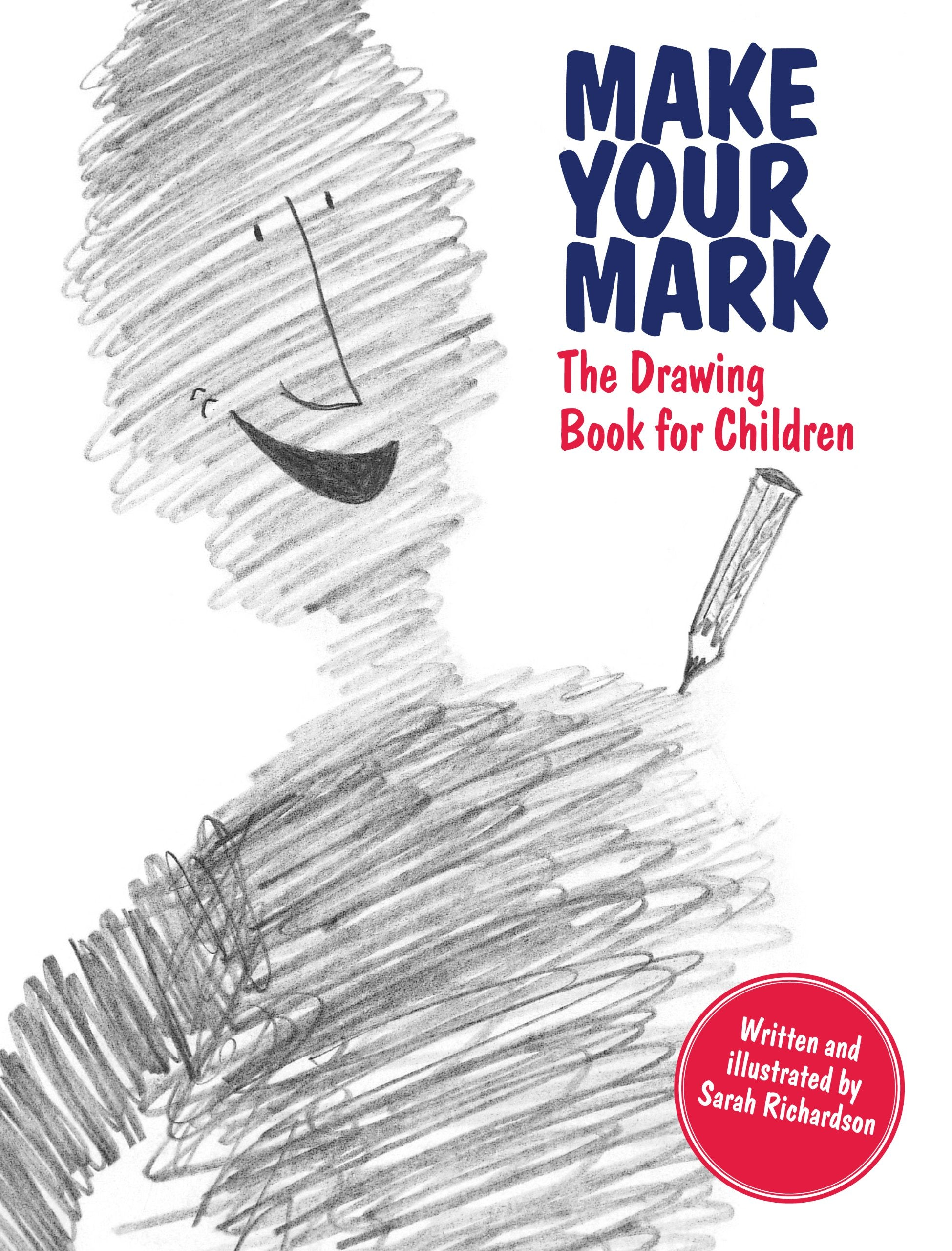Make Your Mark: The Drawing Book for Children - Me Books Asia Store
