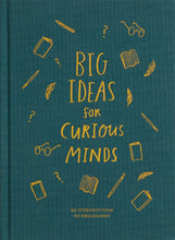 Big Ideas for Curious Minds: An Introduction to Philosophy - Me Books Asia Store
