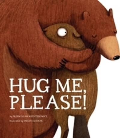 Hug Me, Please! - Me Books Asia Store