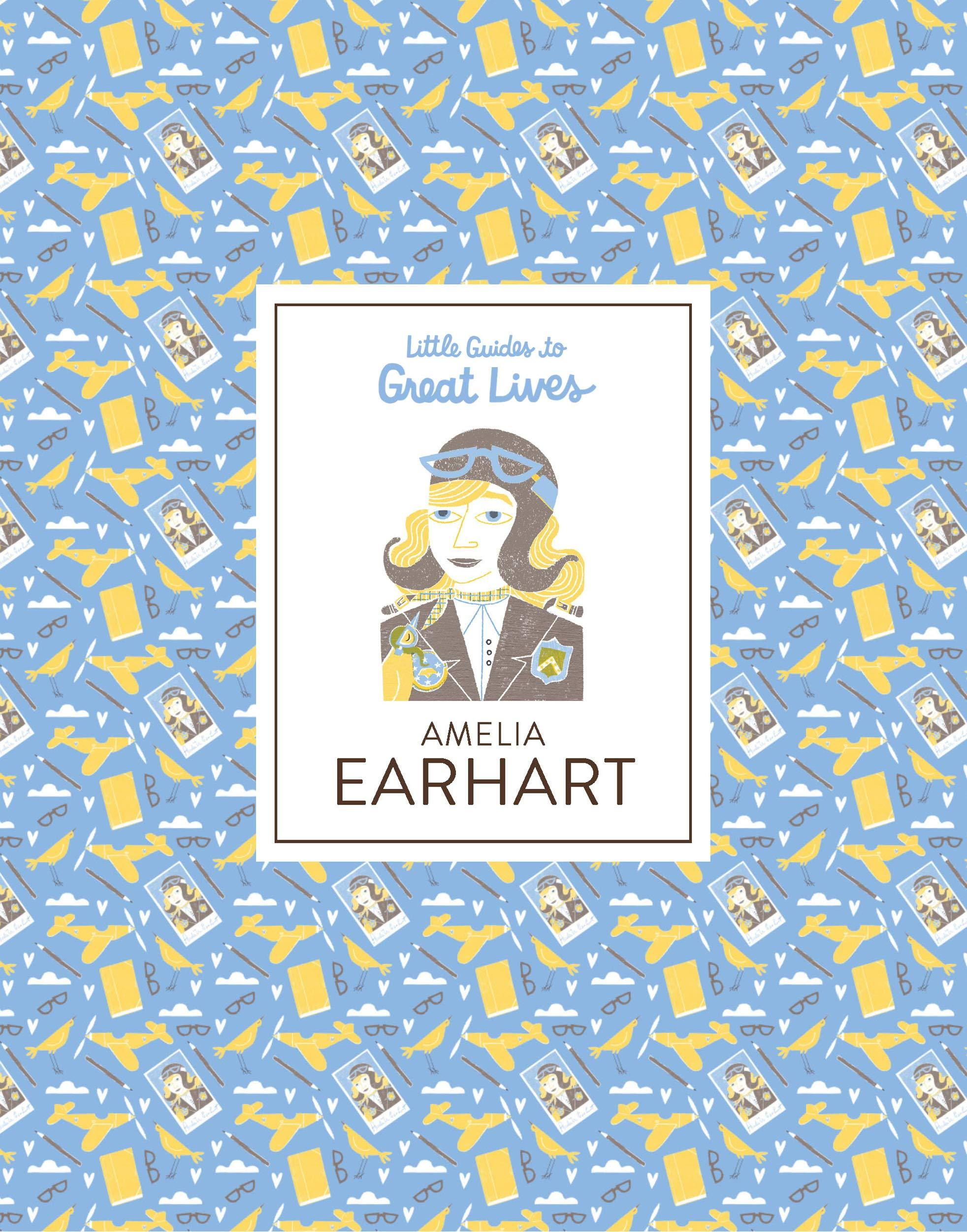 Amelia Earhart: Little Guides to Great Lives - Me Books Asia Store