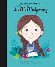 Little People, Big Dreams: L. M. Montgomery - Me Books Asia Store