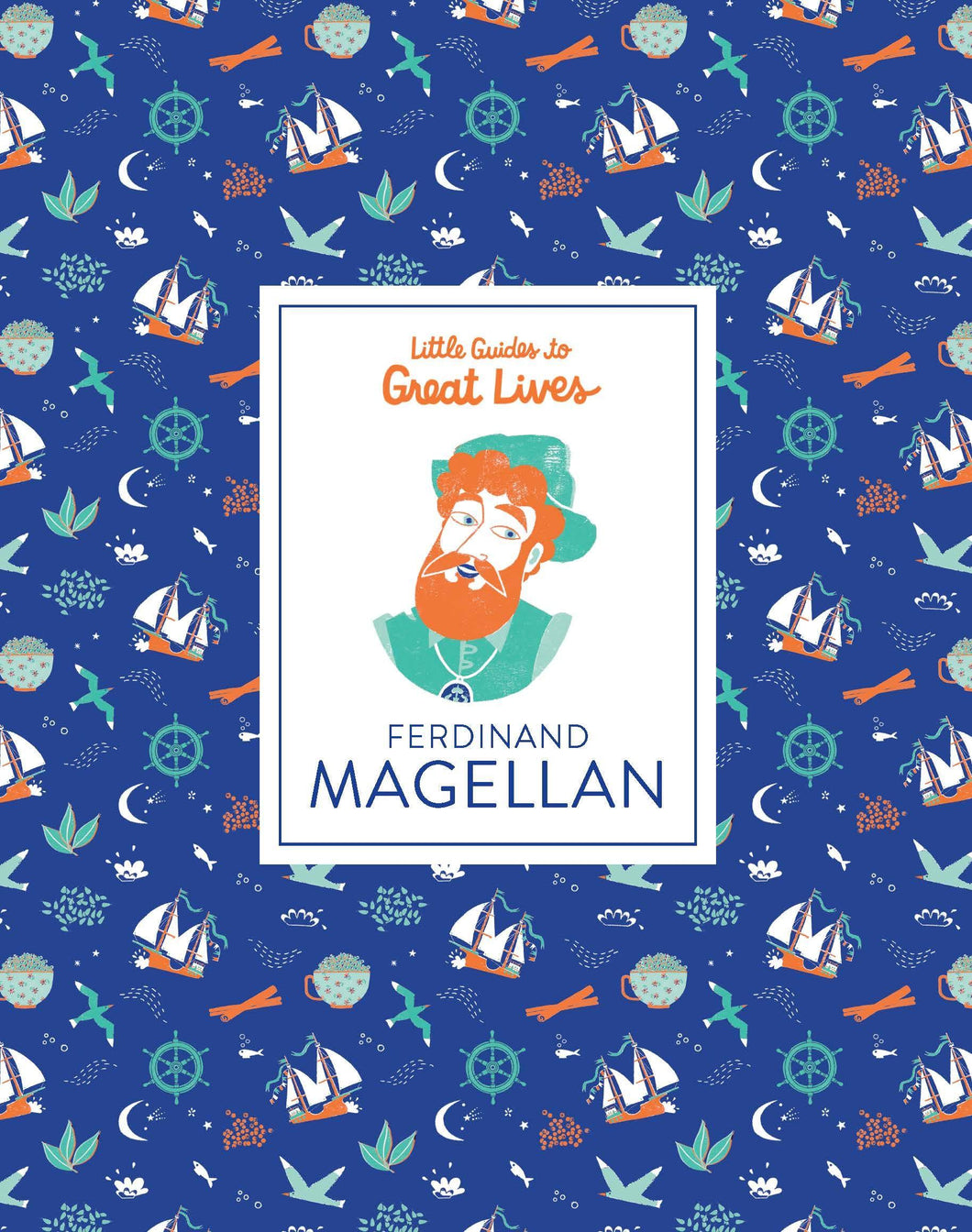 Ferdinand Magellan : Little Guides to Great Lives - Me Books Asia Store