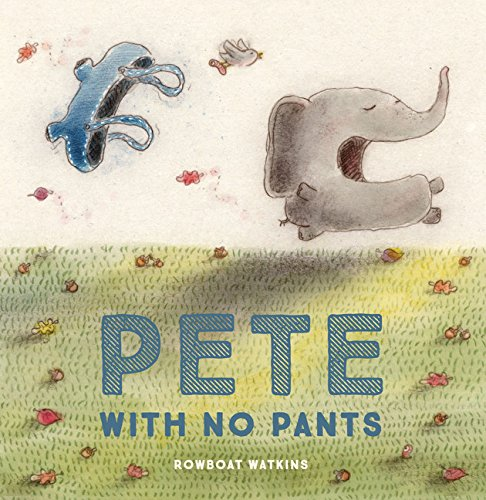 Pete With No Pants - Me Books Asia Store