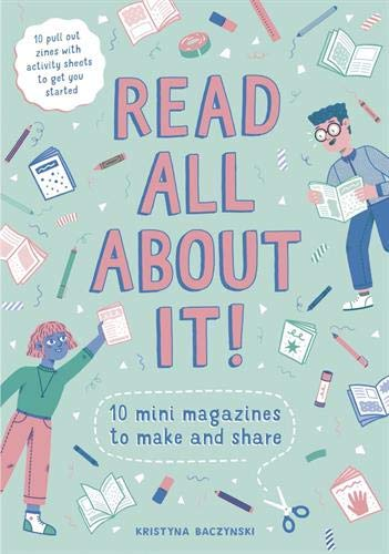 Read All About It!: 10 Mini-Magazines to Make and Share - Me Books Asia Store