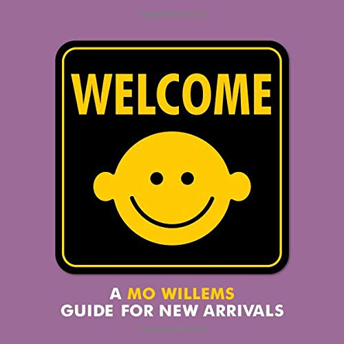 Welcome: A Mo Willems Guide for New Arrivals - Me Books Asia Store