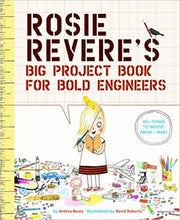 Rosie Revere's Big Project Book for Bold Engineers - Me Books Asia Store