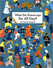 What Do Grown-ups Do All Day? - Me Books Asia Store
