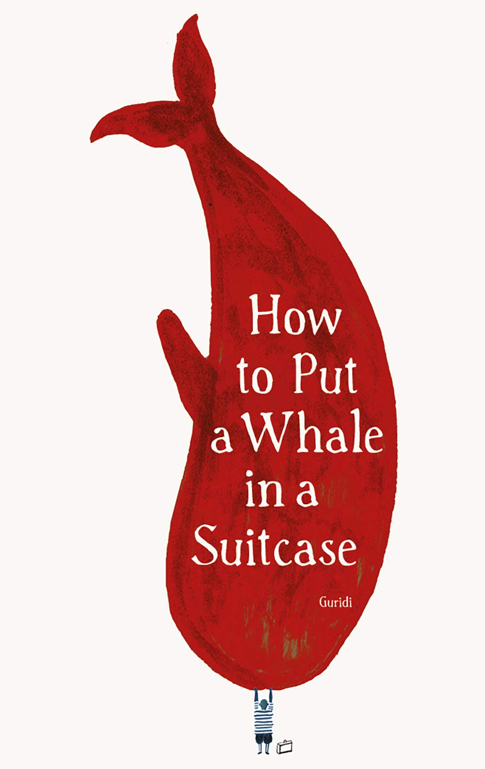 How to Put a Whale in a Suitcase - Me Books Asia Store