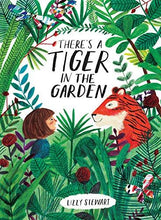 There's a Tiger in the Garden - Me Books Asia Store
