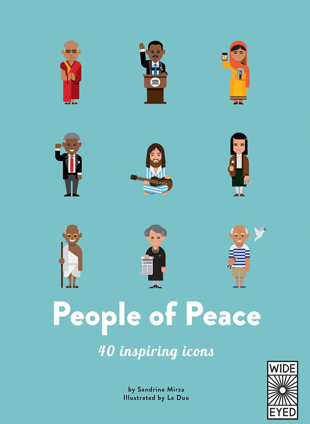 People of Peace: Meet 40 amazing activists (40 Inspiring Icons) by Le Duo, Sandrine Mirza: 9781786031488 - Me Books Asia Store