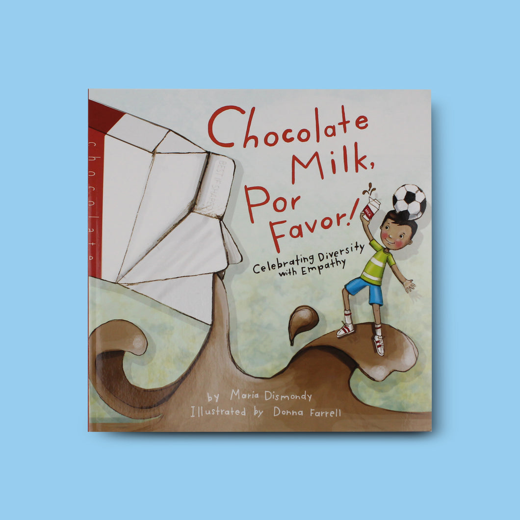 Chocolate Milk, Por Favor: Celebrating Diversity with Empathy - Me Books Asia Store