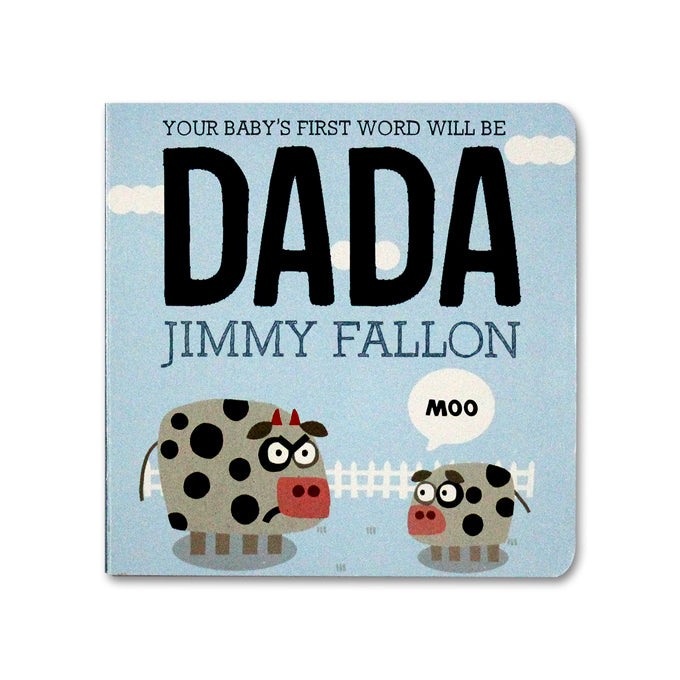 Your Baby's First Word Will Be DADA - 9781250071811 - Me Books Asia Store
