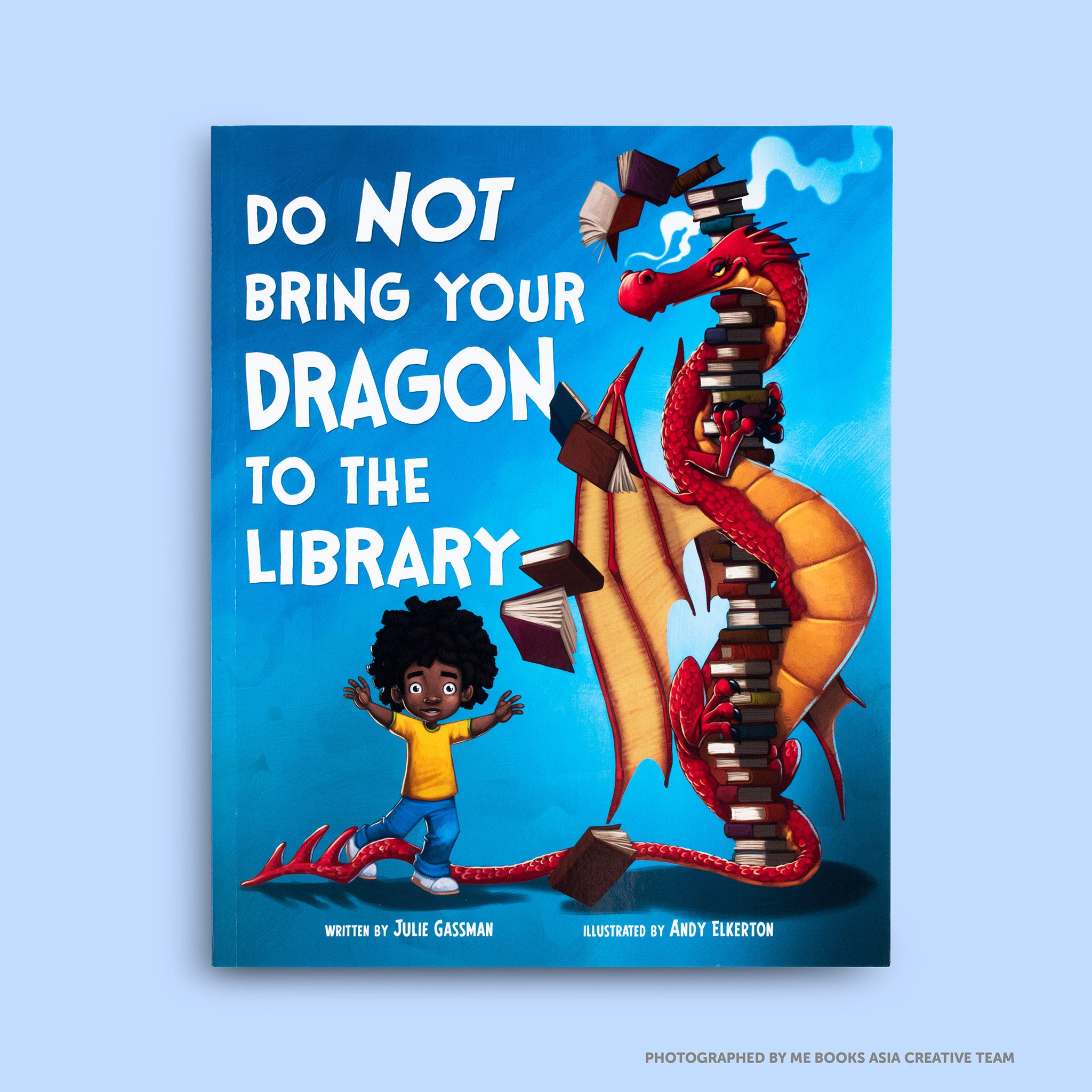 Do not bring your Dragon to the library - Me Books Asia Store