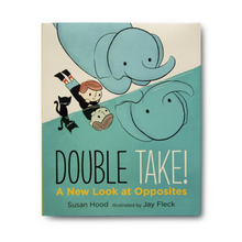 Double Take! A New Look at Opposites - Me Books Asia Store