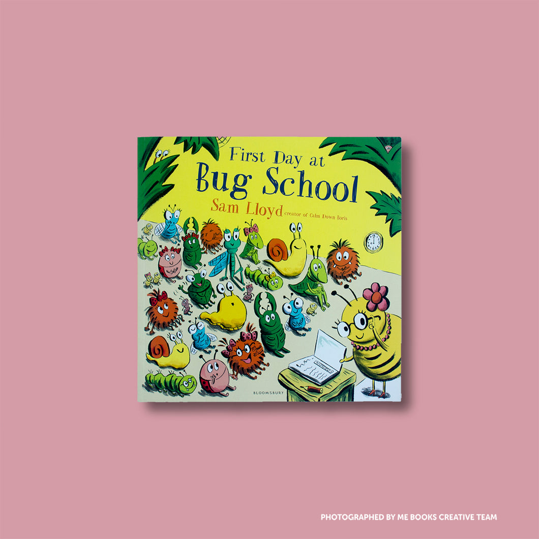 First Day at Bug School - Me Books Asia Store