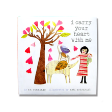 I Carry Your Heart with Me - Me Books Asia Store