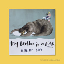 My Brother is a Bear - Me Books Store