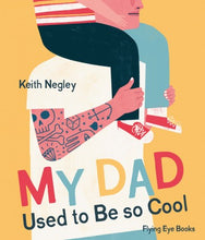 My Dad used to be So Cool - Me Books Asia Store