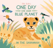 One Day on our Blue Planet: In the Savannah - Me Books Asia Store