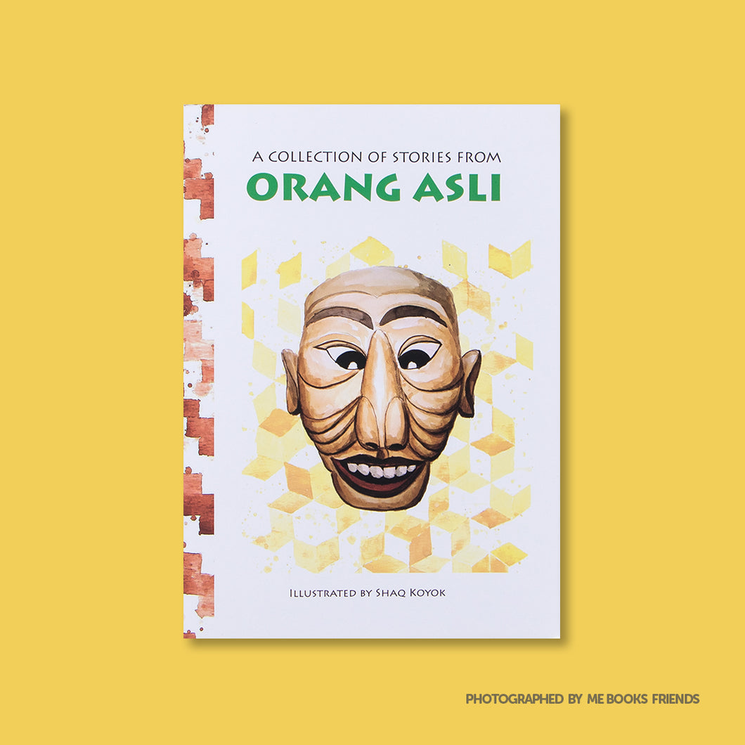 A Collection of Stories from Orang Asli - Me Books Store