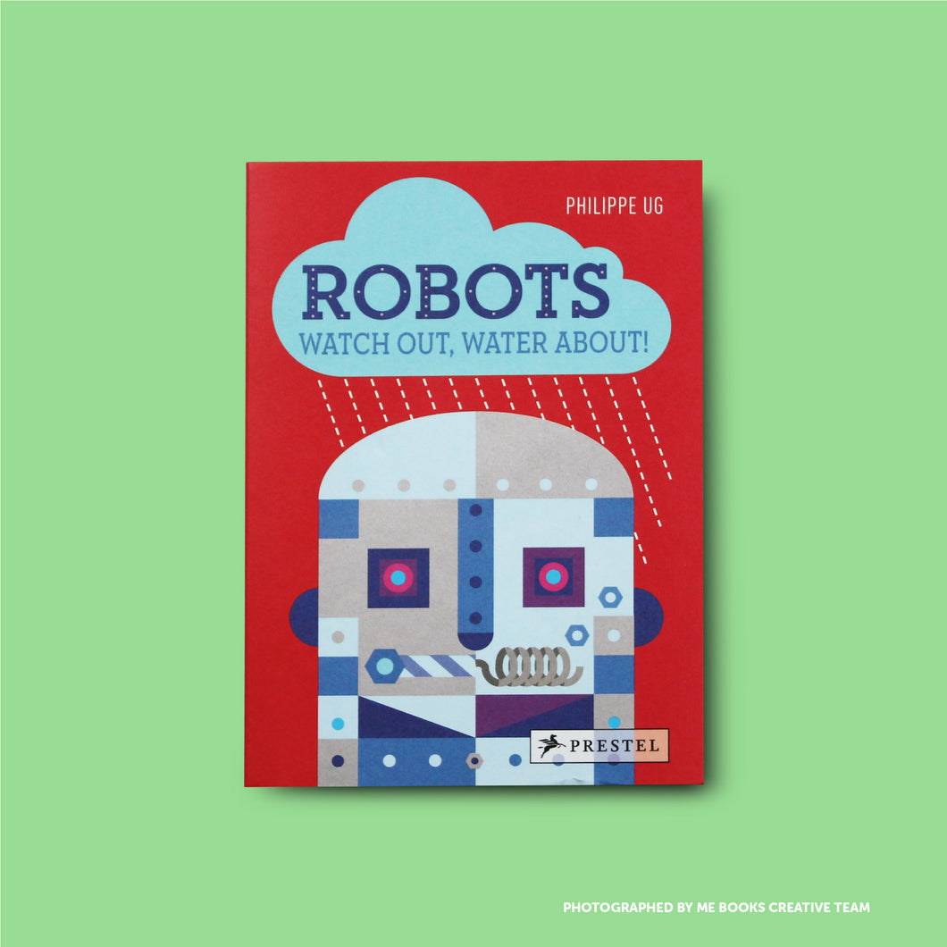 Robots: Watch Out, Water About! - Me Books Asia Store