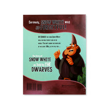 Seriously, Snow White Was SO Forgetful! As told by The Dwarves - Me Books Asia Store