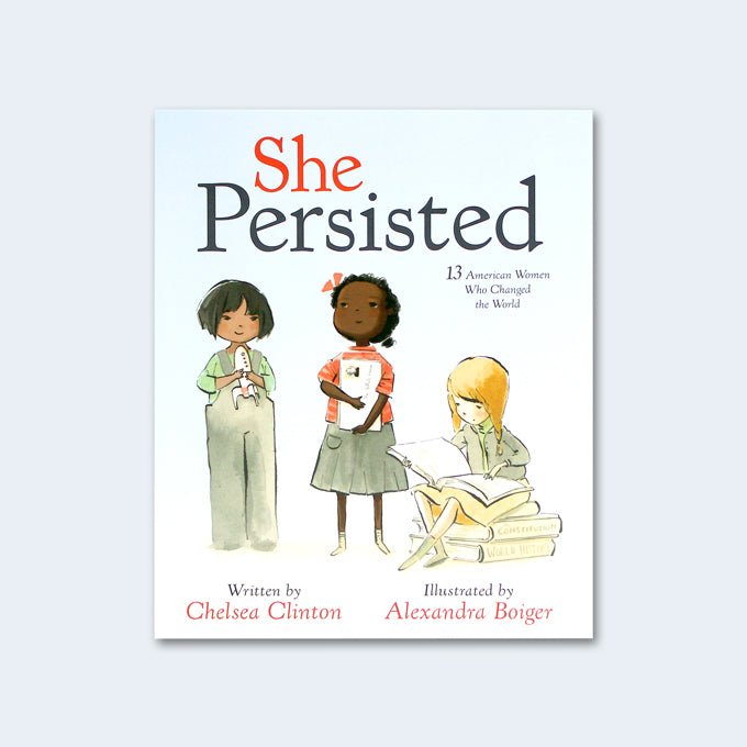 She Persisted: 13 American Women Who Changed the World - Me Books Asia Store