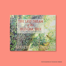 The Last Dream of the Old Oak Tree - Me Books Store