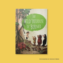 The Wild Treehouse of Borneo - Me Books Store