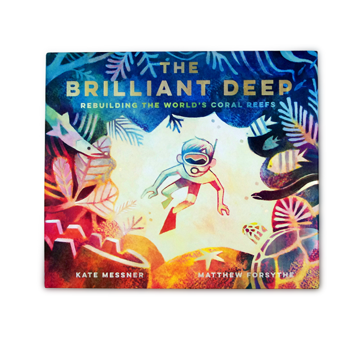 The Brilliant Deep: Rebuilding the World's Coral Reefs - Me Books Asia Store