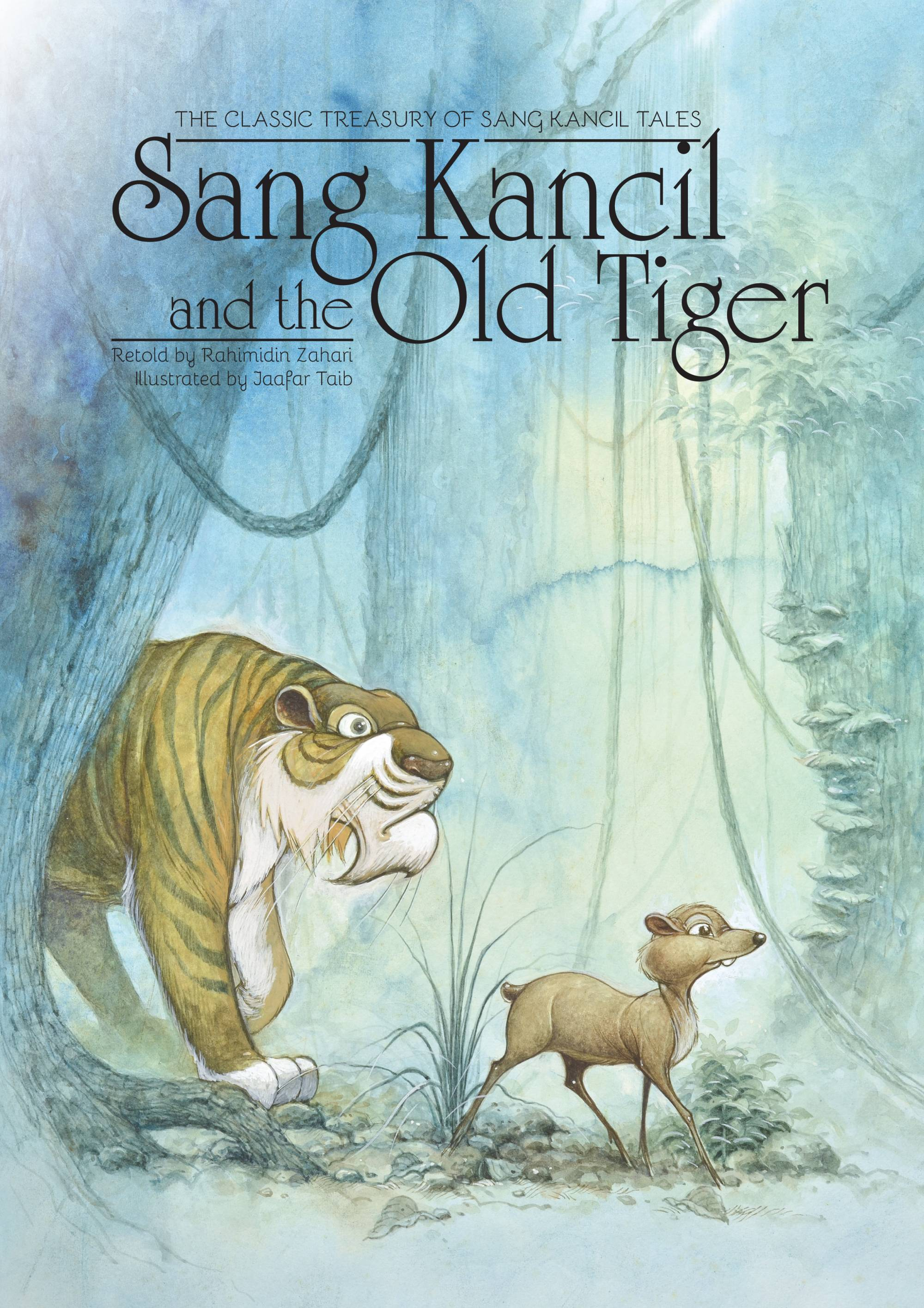 Sang Kancil and the Old Tiger - Me Books Store