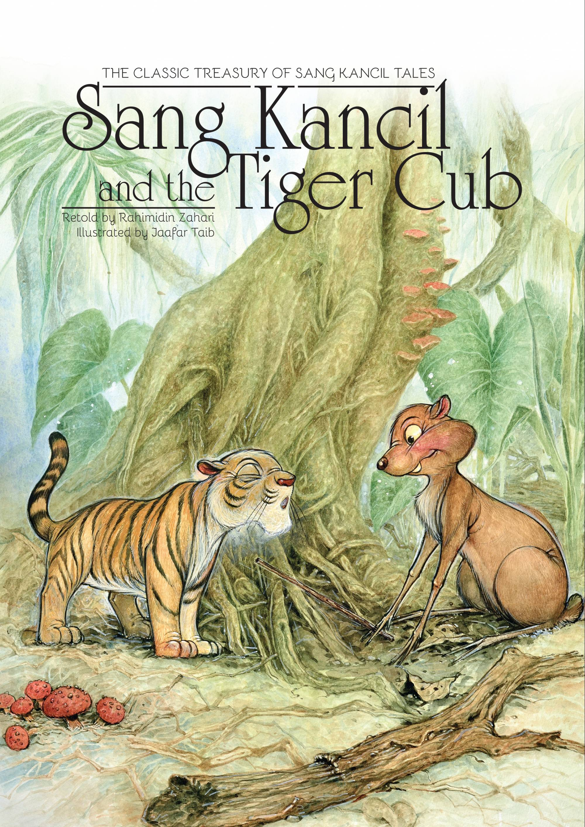 Sang Kancil and the Tiger Cub - Me Books Store
