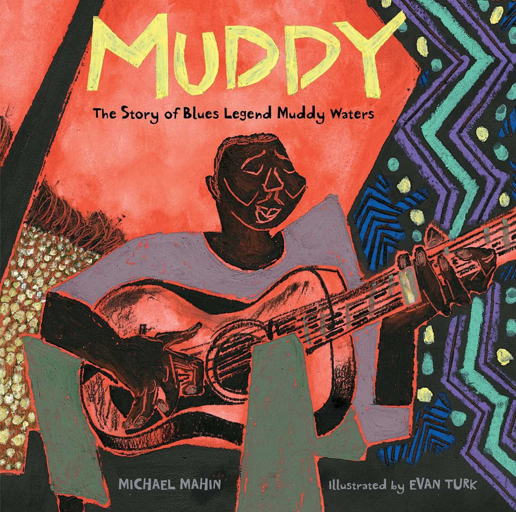 Muddy: The Story of Blues Legend Muddy Waters - Me Books Asia Store