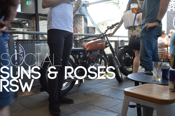 RSW: Suns & Roses - Motorcycles & Mates