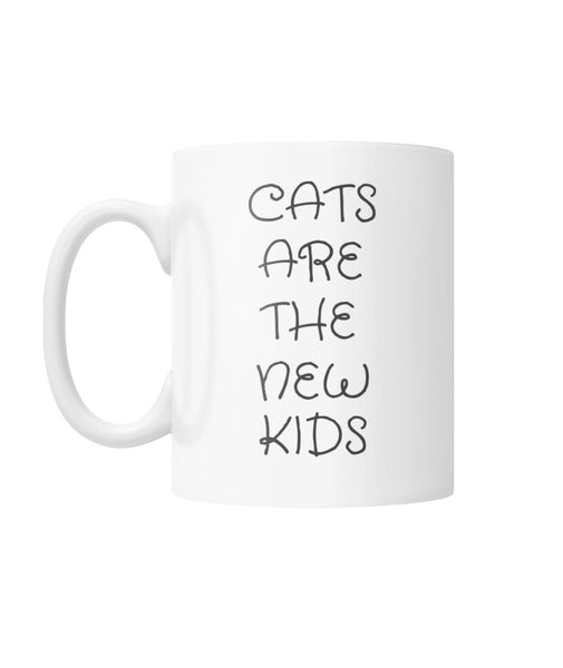 Cats Are The New Kids Mug