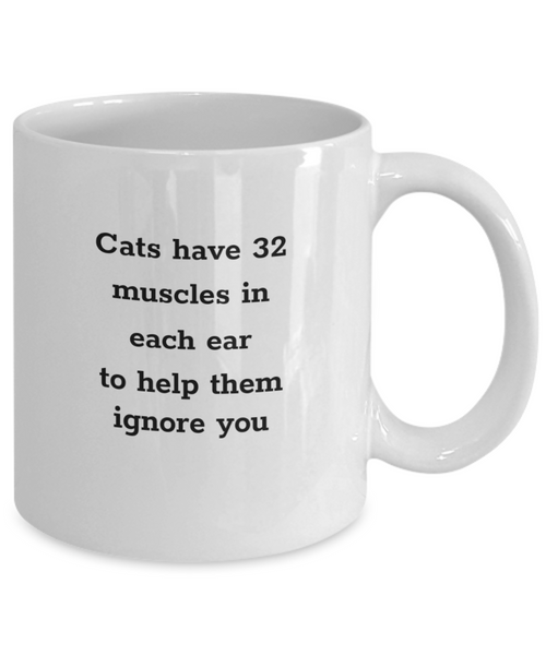 Cats Have 32 Muscles Mug