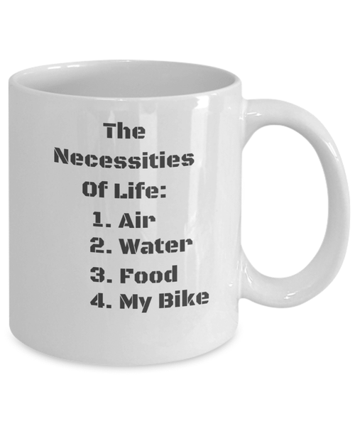 The Necessities Of Life Coffee Mug