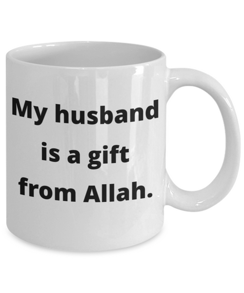 My husband is a gift from Allah Mug