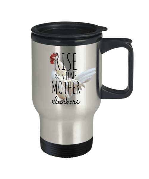 Rise and Shine! Travel Mug