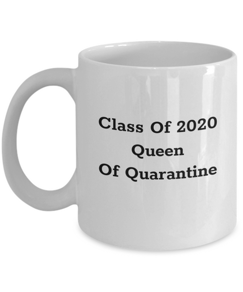 Queen Of Quarantine Mug